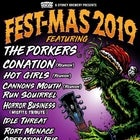 FESTMAS 2019 featuring THE PORKERS, CONATION & more