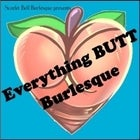 Everything BUTT Burlesque