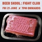 BEER SKOOL: FIGHT CLUB @ Freo.Social