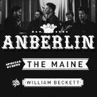 ANBERLIN With special guests THE MAINE and WILLIAM BECKETT (The Academy Is)