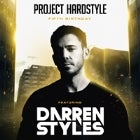 PROJECT HARDSTYLE 5th Birthday ft: DARREN STYLES