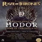 Rave Of Thrones - HODOR DJ Set - Game of Thrones Themed party