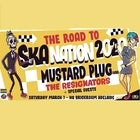 Road to Ska Nation, feat. Mustard Plug (USA) and the Resignators