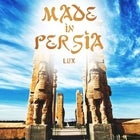 Made In Persia - 22 November