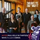 Paul Kelly Performs Thirteen Ways To Look At Birds