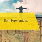 MDFF: 6pm New Voices