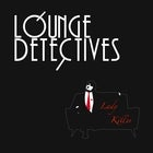 The Lounge Detectives + Darcy Fox