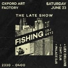 THE LATE SHOW ft Fishing