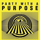 Party With A Purpose 4
