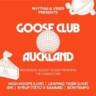 Rhythm and Vines presents The Goose Club Auckland