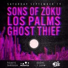 Sons Of Zoku, Los Palms, Ghost Thief