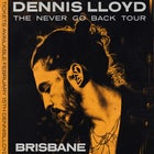 Dennis Lloyd - 'The Never Go Back Tour'