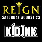 Reign ft. Kid Ink