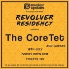The CoreTet & Guests Revolver Residency