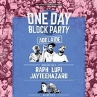 ONE DAY BLOCK PARTY