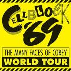 CELL BLOCK 69 - THE MANY FACES OF COREY TOUR 2014