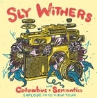 Sly Withers – Explode Into View Tour (Adelaide) LIC/AA