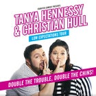 Christian Hull & Tanya Hennessy: Low Expectations Tours