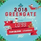 Christmas Eve Festival 2018 feat LO'99 Tom Budin Clueless + More