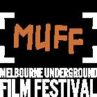 Melbourne Underground Film Festival - A Venue for the End of the World
