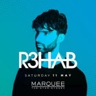 Marquee Saturdays - R3HAB