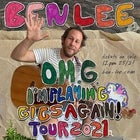 "Ben Lee ""OMG I'm Playing Gigs Again"" Tour 2021"