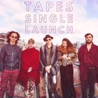 TAPES SINGLE LAUNCH