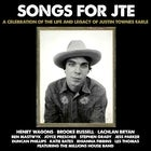 Songs for Justin Townes Earle
