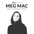 MEG MAC 'GIVE ME MY NAME...