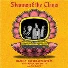 SHANNON AND THE CLAMS With Shogun and the Sheets, The Buoys