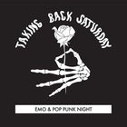 TAKING BACK SATURDAY - EMO & POP PUNK NIGHT PERTH