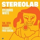 Stereolab ft. Special Guests Xylouris White