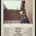 The Cherry Dolls 'State Of Mine' Tour