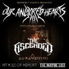 Our Anchored Hearts & The Ascended with Special Guests Aura Animi, My Kind Of Memory & The Maybe List
