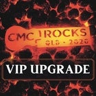 CMC Rock 2020 - VIP Upgrade Tickets