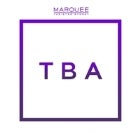 Marquee Saturdays - TBA