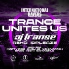 International Ravers Pres. Trance Unites Us ft. Jason Transe