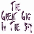 THE GREAT GIG IN THE SKY - A PINK FLOYD CELEBRATION