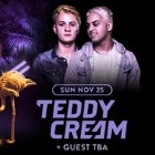 Schoolies Do It Better 2018! (Sun 25 Nov) TEDDY CREAM