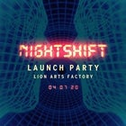 Nightshift Launch Party 04 07 20