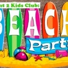 Kids Club: Beach Party