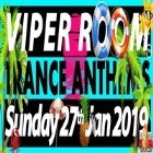 VIPER ROOM TRANCE ANTHEMS - Summer Beach Party 2019