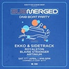 Submerged ft. Ekko & Sidetrack, Royalston, Blaine Stranger