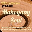 BR1 Collective Presents: Mahogany Soul