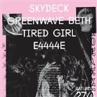 DCR Presents: Skydeck Album Launch w/ Greenwave Beth // e4444e // Tired Girl