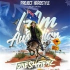 "PROJECT HARDSTYLE ft: TONESHIFTERZ ""I AM AUSTRALIAN TOUR"""