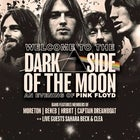 Welcome to the Dark Side of the Moon:    An Evening of Pink Floyd