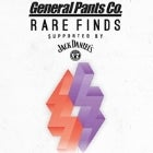 GENERAL PANTS RARE FINDS