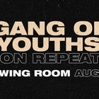 ON REPEAT: GANG OF YOUTHS NIGHT