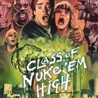 Troma Movie Night: Class of Nuke Em High